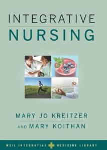 Integrative Nursing by Mary Jo Kreitzer and Mary Koithan